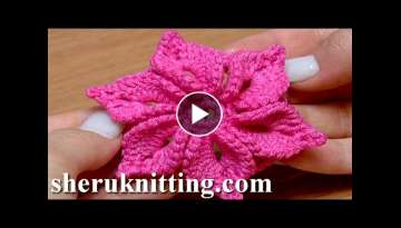Crochet 3D Flower Tutorial 46 Fleur au crochet facile a realiser