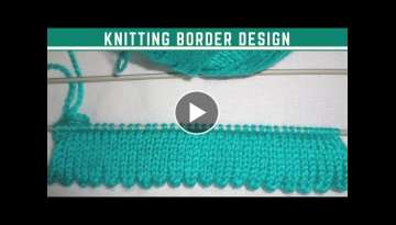 Knitting Beautiful Border Design in Hindi